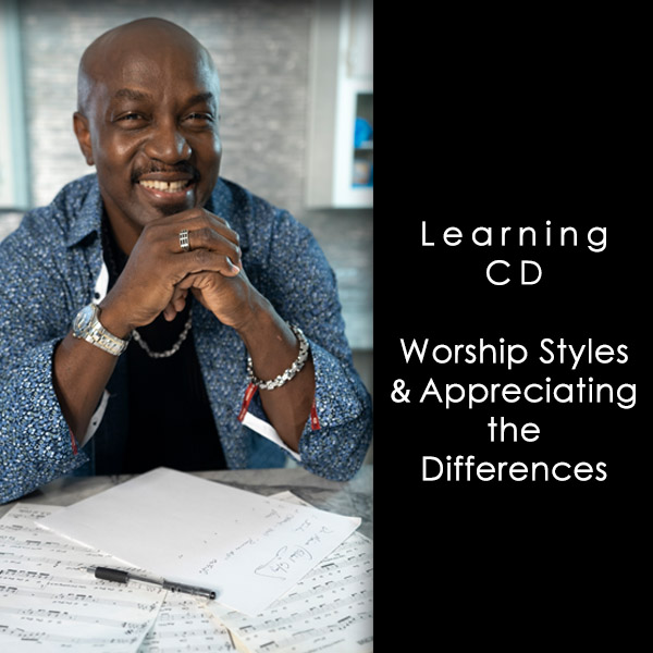 Worship Styles and Appreciating the Differences