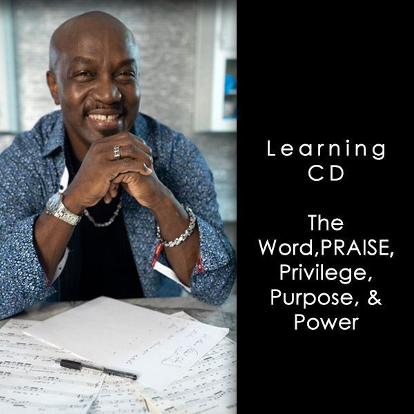 "The Word ""PRAISE"", Privilege, Purpose, & Power"
