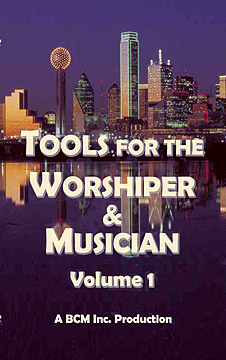 Tools for the Worshiper & Musician Volume 1