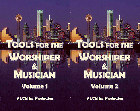 Tools for the Worshiper & Musician – Volume 1 & 2